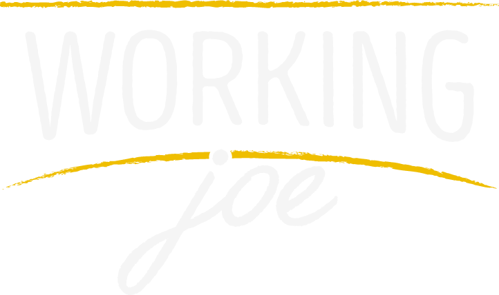 Working Joe